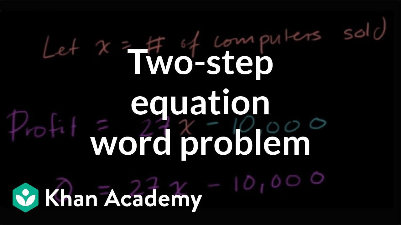 medium resolution of Two-step equation word problem: computers (video)   Khan Academy