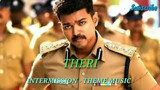 Intermission – Theme | Theri | Vijay, Samantha, Amy Jackson | Atlee | G.V. Prakash Kumar