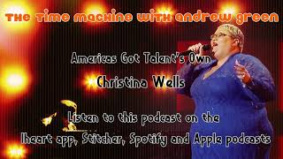 Christina Wells on getting cut from AGT