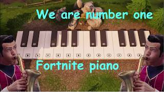 We are number one but it's played on the fortnite piano