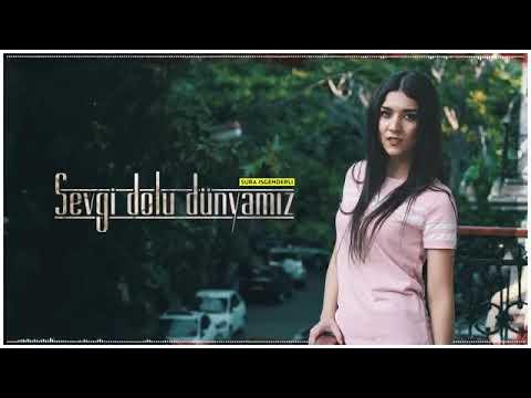Sura İskəndərli   Sevgi Dolu Dünyamız Original Cover