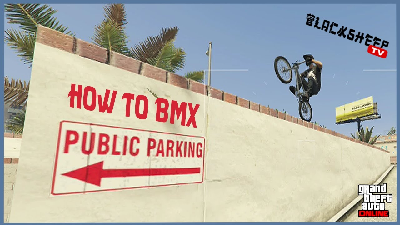 Gta 5 How To Ride Bmx For Beginners Best Tutorial In Street