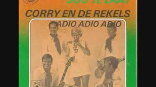 Corry en De Rekels Huilen Is Voor Jou Te Laat 1970