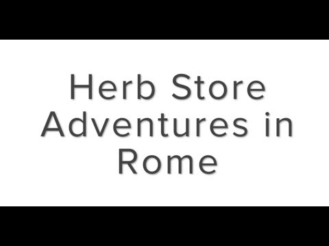 Herb Store Adventures in Rome