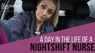 A Day in the Life Of A NightShift Nurse