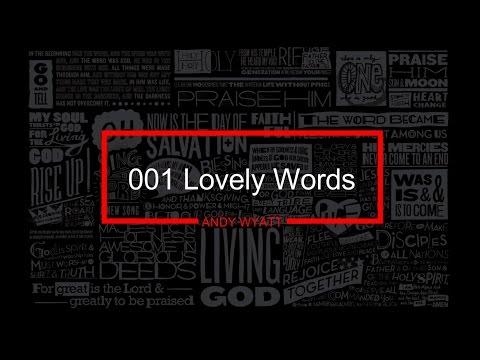 001 Lovely Words - Andy Wyatt