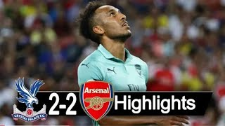 Ars vs cry palace(2-2)highlights and all goals (28-10-18)