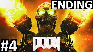 DOOM Campaign Gameplay Walkthrough #4 FINAL BOSS ENDING