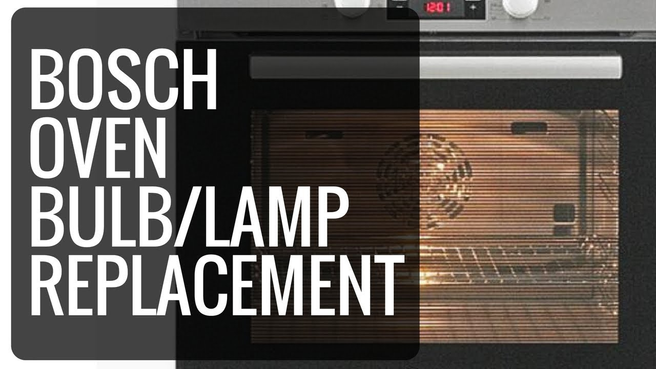 Oven Bulb Replacement Bosch