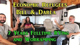 Economic Refugees Bill & Darla 7 Years Full Time Rving and Work Camping