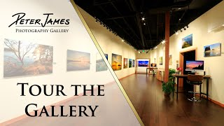 TOUR THE GALLERY - Peter James Photography Gallery