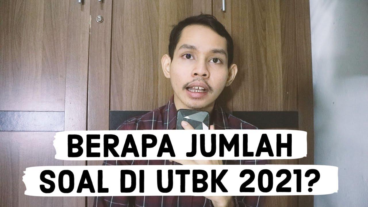 BERAPA JUMLAH SOAL DI UTBK 2021? - YouTube