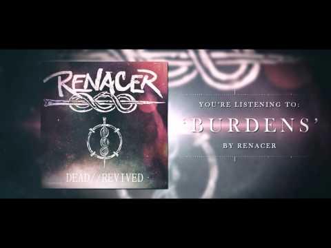 RENACER - BURDENS (Official Streaming Video)