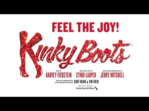 FEEL THE JOY at KINKY BOOTS on Broadway