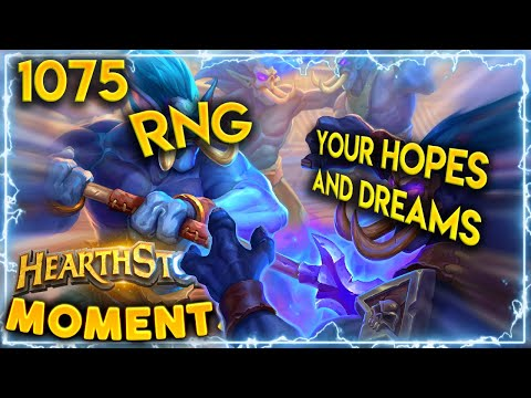 RNG WILL ABSOLUTELY DESTROY YOU   Hearthstone Daily Moments Ep.1075
