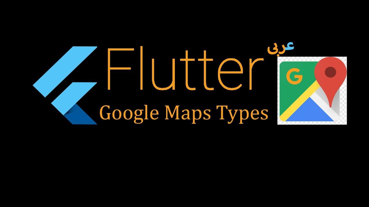 10-Flutter google map types