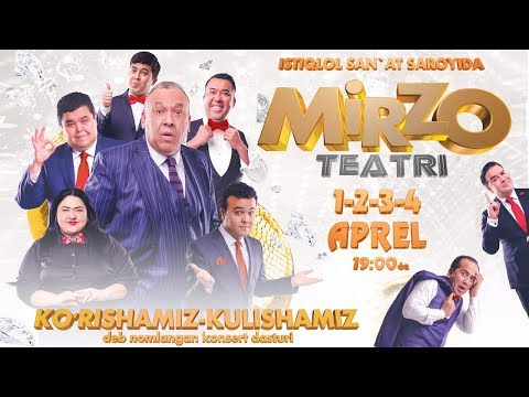 Mirzo Teatri - Ko'rishamiz-kulishamiz Nomli Konsert Dasturi 2017