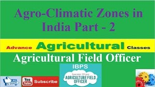 Agricultural Field Officer Current Affairs 6 Agro-Climatic Zones of India Part - 2 (Hindi/English)