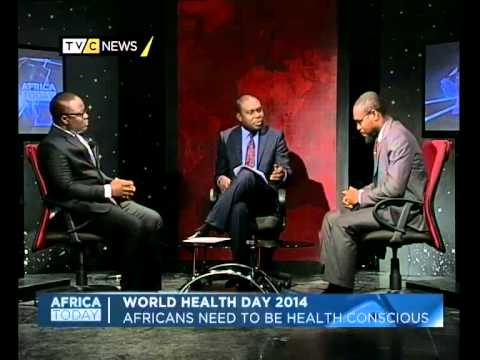 Africa Today on World Health Day 2014