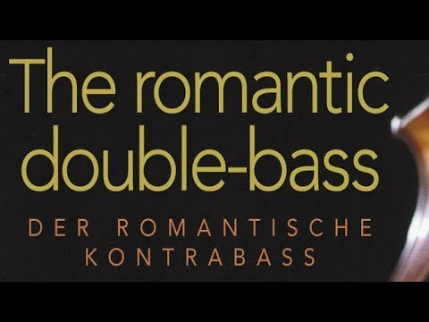 Romantic Double Bass | Chopin, Rachmaninoff, Bottesini |