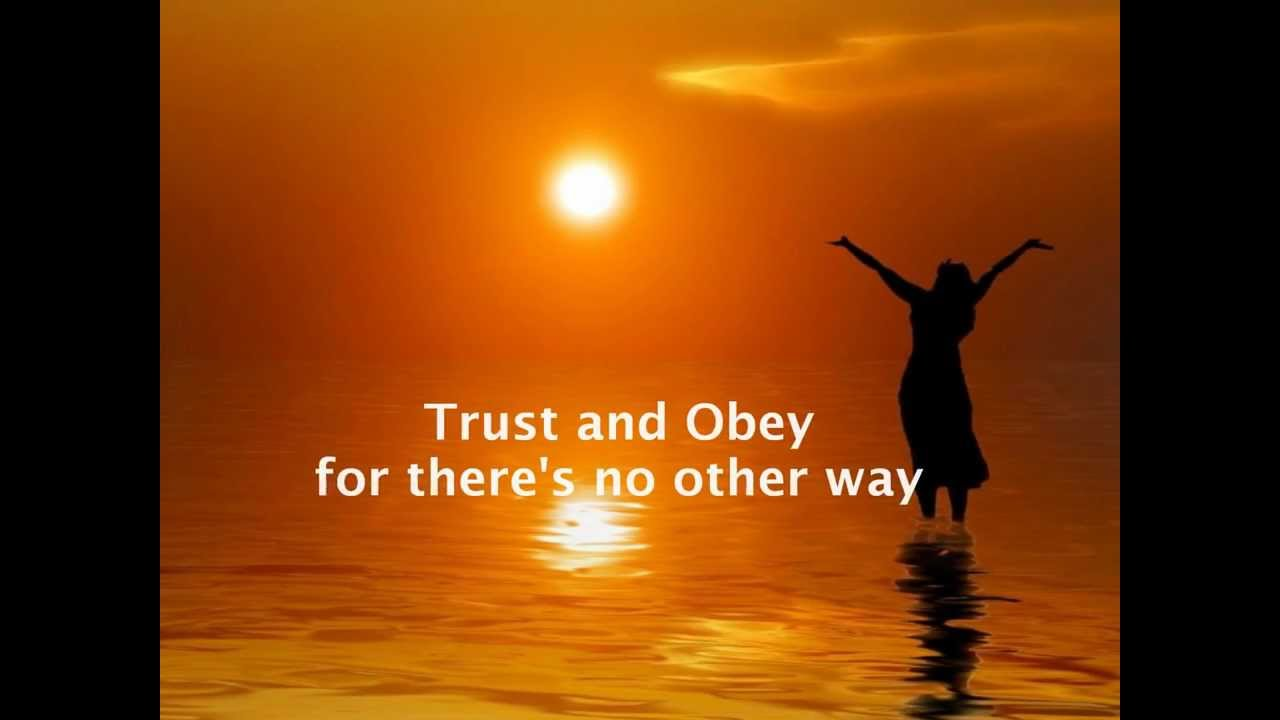 Trust Quotes Hd Wallpaper Whispers Of My Father Trust And Obey By The Joslin Grove