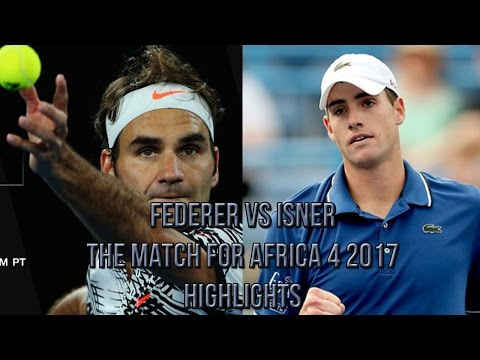 Roger Federer Vs John Isner - The Match for Africa 4 2017 (Highlights HD)