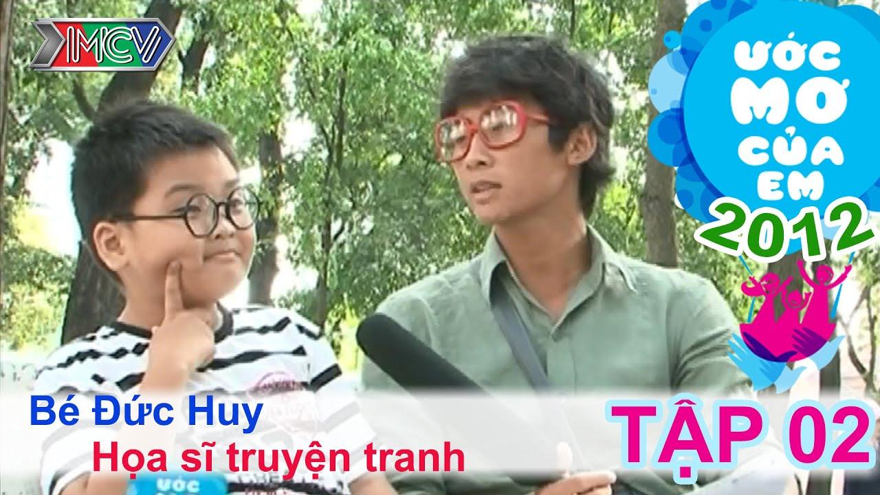 Trở thành họa sĩ – Nguyễn Trung Đức Huy | ƯỚC MƠ CỦA EM | Tập 02