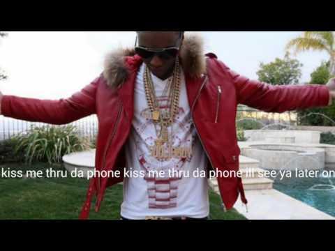 soulja boy Kiss Me thru da phone lyrics