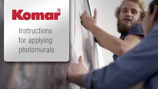 Komar photomurals - Instructions: Wallpapering has never been so easy!