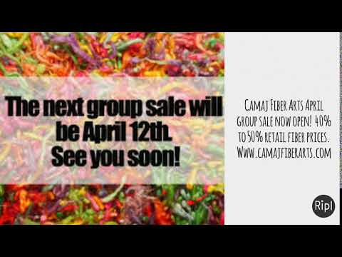 Camaj Fiber Arts April group sale now open!  40% to 50% retail fiber prices.  Www.camajfiberarts.com
