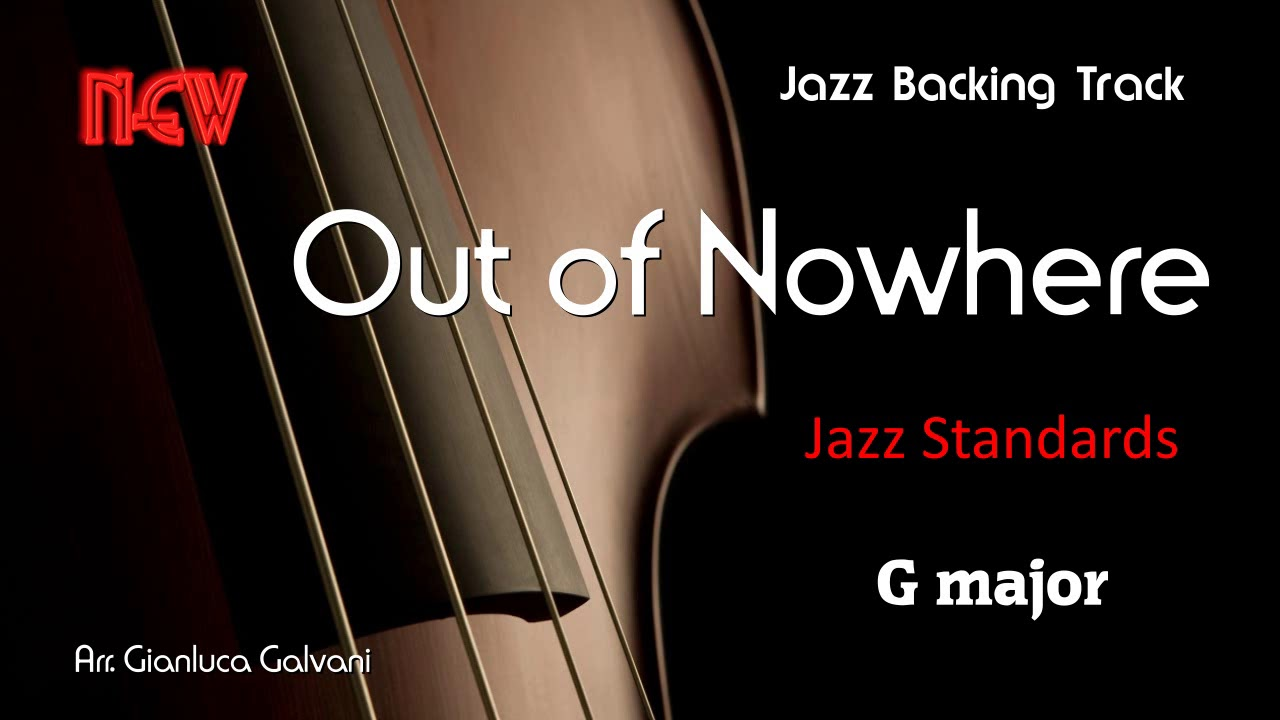 New Jazz Backing Track OUT OF NOWHERE G Band Live Play Along Jazzbacks Mp3 Sax trumpet guitar flute