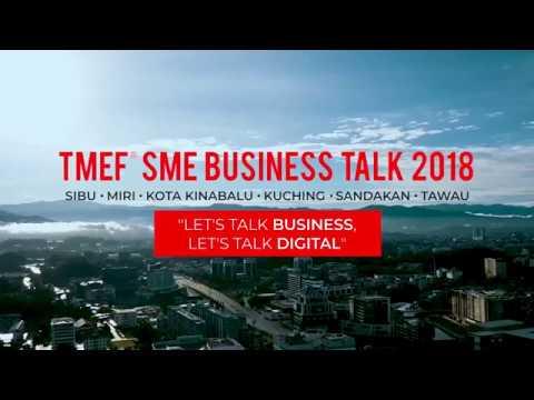 TMEF® SME Business Talk 2018 Sabah & Sarawak
