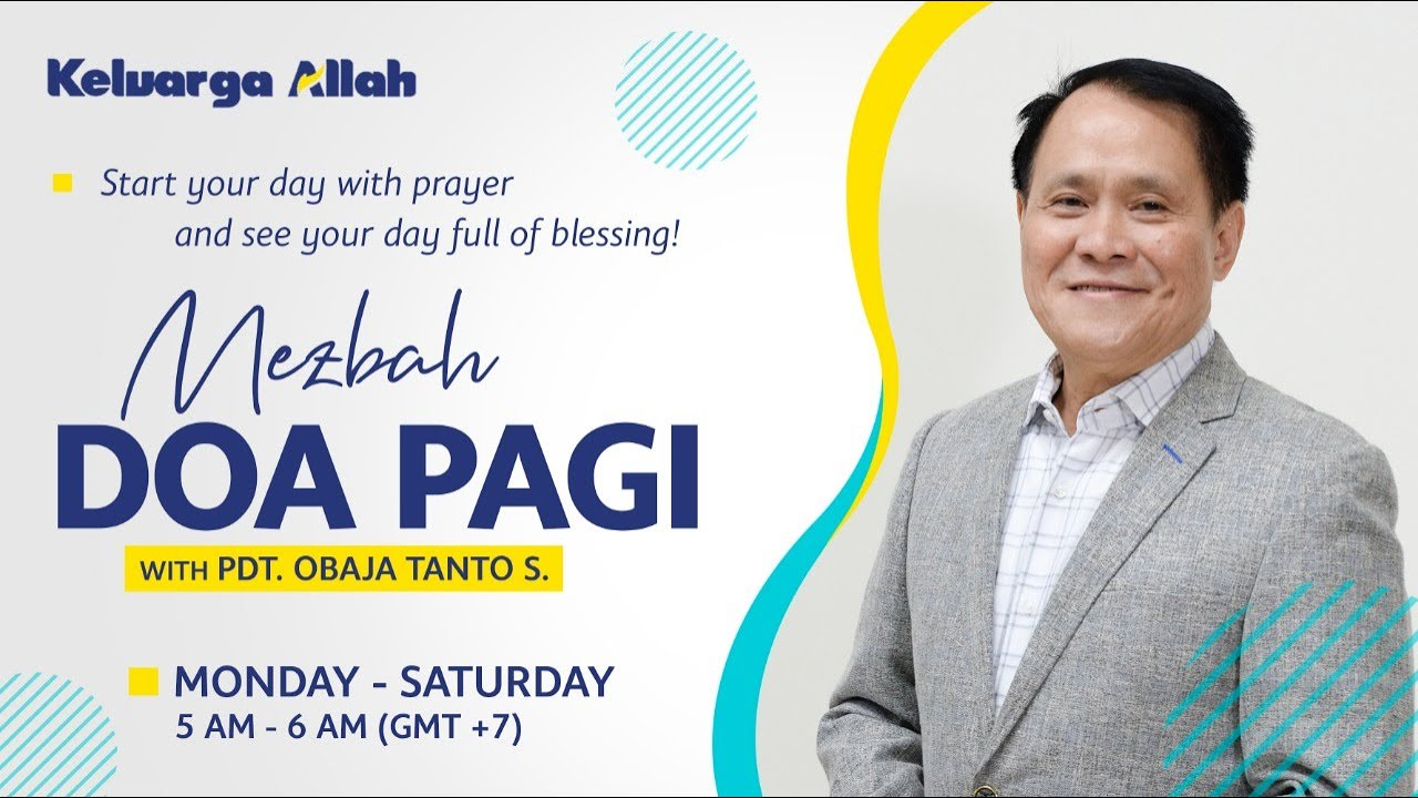 El Shaddai | Pdt Obaja Tanto Setiawan | Mezbah Doa Pagi | 27 November 2020