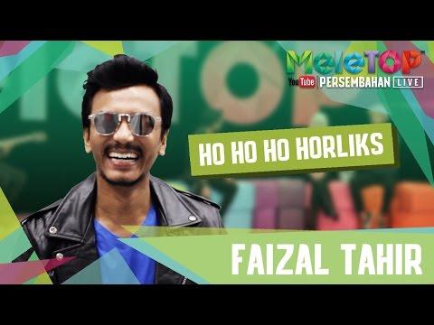 Faizal Tahir - Ho Ho Ho Horlicks - Persembahan LIVE MeleTOP Episod 220 [17.1.2017]