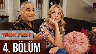 Türk Malı 4. Bölüm