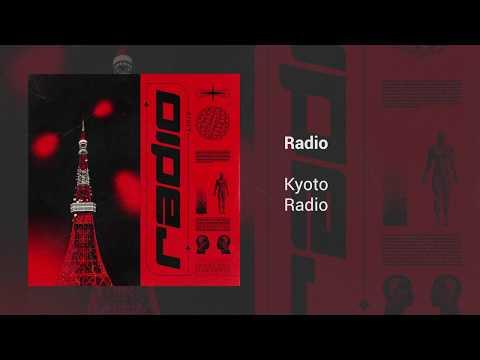 Kyoto - Radio
