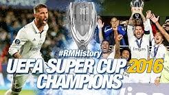 UEFA Super Cup 2016 | Real Madrid 3-2 Sevilla