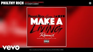 Philthy Rich - Make a Living (Remix) (Audio) ft. G-Eazy, Iamsu!