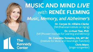 "Music and Mind LIVE with Renée Fleming, Ep. 16: ""Music, Memory, and Alzheimer's"""