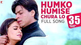 Video Humko Humise Chura Lo - Full Song | Mohabbatein | Shah Rukh Khan | Aishwarya Rai | Lata | Uday download MP3, 3GP, MP4, WEBM, AVI, FLV Agustus 2018
