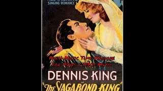 Dennis King & Victor Light Opera - Song Of The Vagabonds