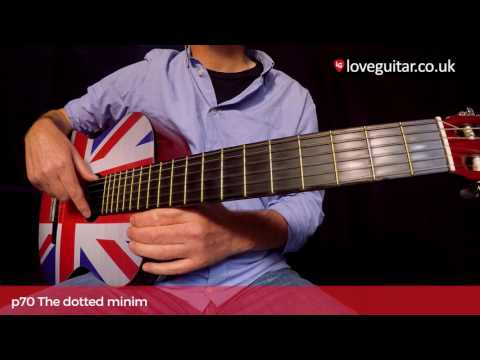 Classical notation for guitar – lesson 3: The dotted minim (Love Guitar – page 70)