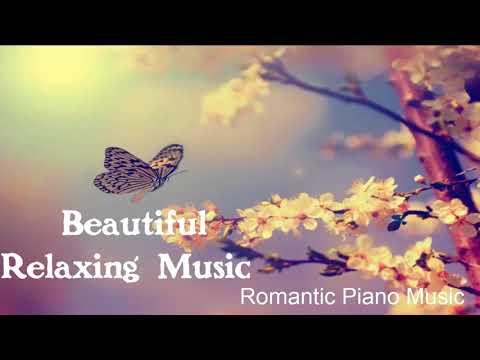 Relaxing Music Mix | Beautiful Relaxing Music Romantic Piano