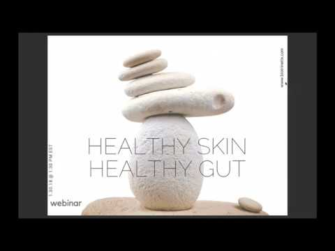 Healthy Skin | Healthy Gut: Webinar. Jan 30, 2018 Biotrinetix