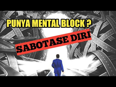 motivasi-hidup-sukses---hancurkan-mental-block-dan-sabotase-diri-(-psikosomatis-)