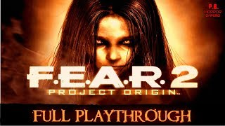 FEAR 2 | Full Playthrough | Longplay Gameplay Walkthrough 1080P HD No Commentary