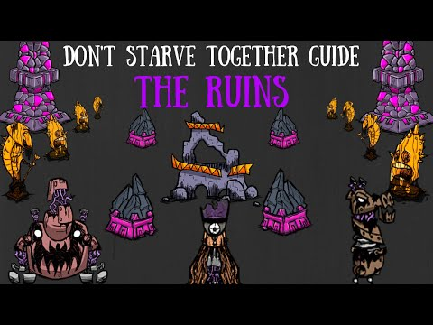 Don't Starve Together Guide: The Ruins
