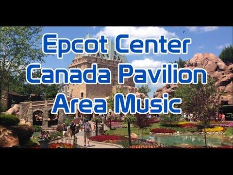 Canada Pavilion | Area Music Loop | Epcot Center
