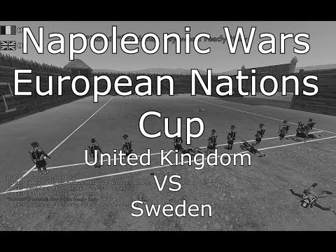 Napoleonic Wars: United Kingdom VS Sweden - European Nations Cup