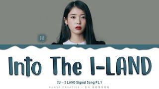 Download lagu IU - 'Into the I-Land' Lyrics Color Coded (Han/Rom/Eng)